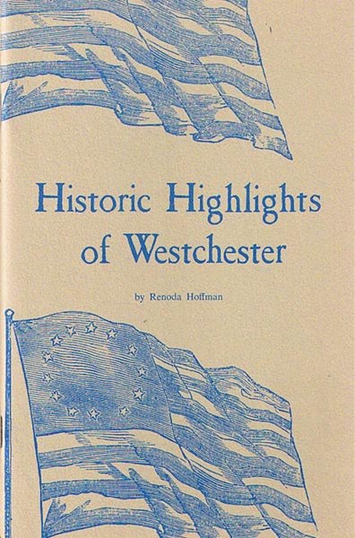 Historic Highlights of Westchester